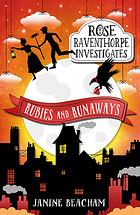 rose-raventhorpe-investigates-rubies-and-runaways