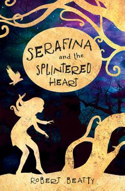 serafina-and-the-splintered-heart